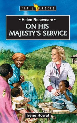 Helen Roseveare On His Majesty's Service (Paperback)