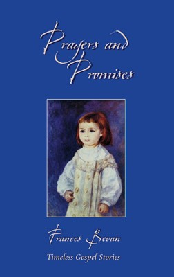 Prayers and Promises (Paperback)