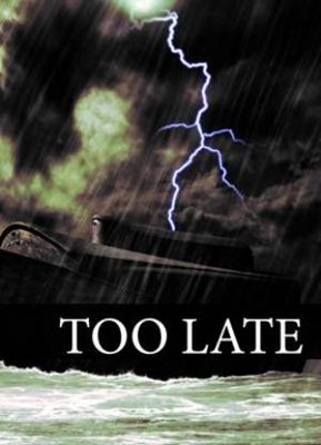 It's Too Late! Tracts (Pack of 50) (Tracts)