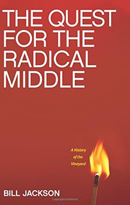The Quest For The Radical Middle (Paperback)