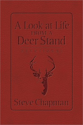 Look At Life From A Deer Stand Devotional, A (Leather Binding)