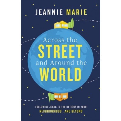 Across The Street And Around The World (Paperback)