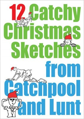 12 Catchy Christmas Sketches From Catchpool And Lunt (Paperback)