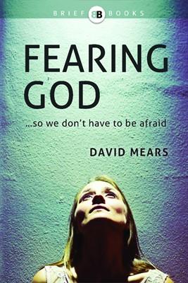 Fearing God (Paperback)