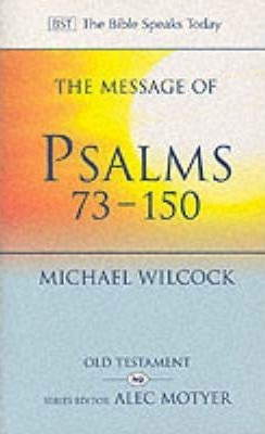 The BST Message of Psalms 73-150 (Paperback)