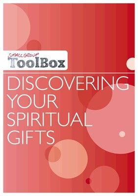 Small Group Toolbox: Discovering Your Spiritual Gifts (Paperback)