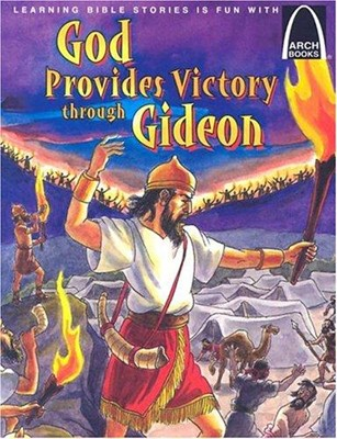 God Provides Victory Through Gideon   Arch Books (Poster)