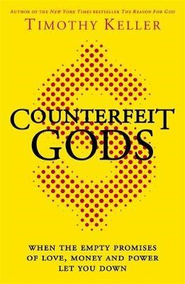 Counterfeit Gods (Paperback)