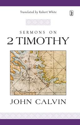 Sermons On 2 Timothy (Cloth-Bound)