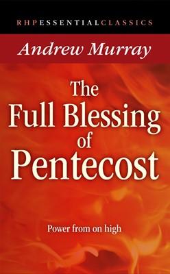 Full Blessing Of Pentecost (Paperback)