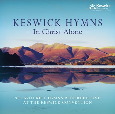 Keswick Hymns - In Christ Alone CD (CD-Audio)