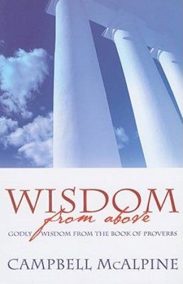 Wisdom From Above (Paperback)