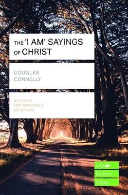 Lifebuilder: I Am Sayings Of Christ (Paperback)