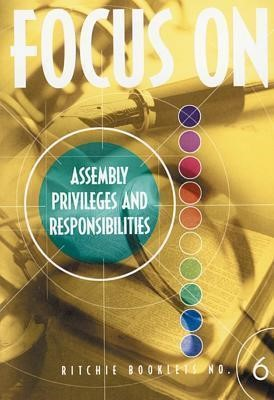 RB: 6 Focus On Assembly Privelages And Responsibilities (Booklet)