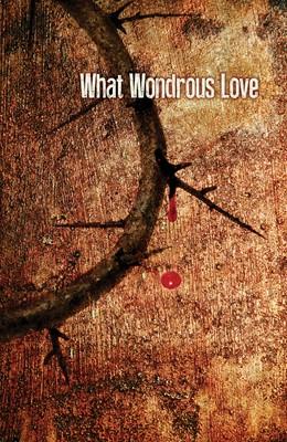 What Wonderous Love Images Good Friday Bulletin (Pkg of 50) (Bulletin)