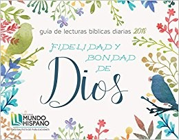 Calendario 2018 Fidelidad y bondad de Dios-Mensajes bíblicos (Calendar)