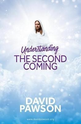 Understanding The Second Coming (Paperback)