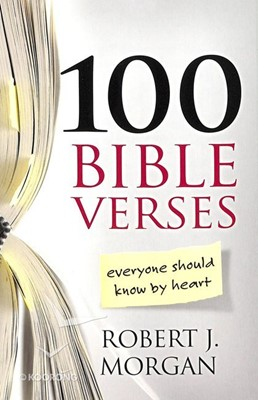 100 Bible Verses Everyone Should Know By Heart (ITPE)
