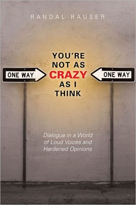 You're Not As Crazy As I Think (Paperback)