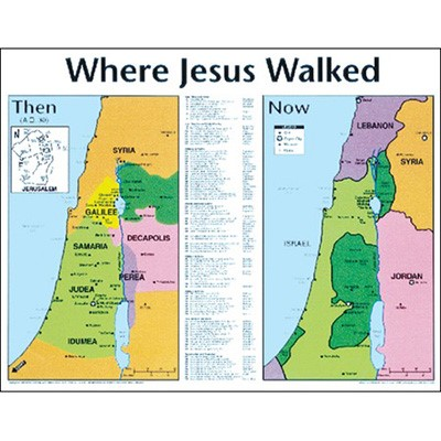 Where Jesus Walked: Then.. 20X26 (Wall Chart)