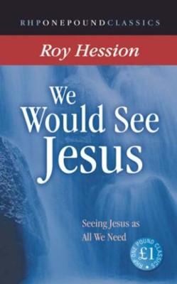 We Would See Jesus (RHPEC) (Paperback)