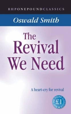 Revival We Need, The (RHPEC) (Paperback)