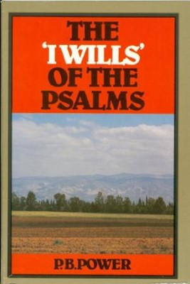 The 'I Wills' Of The Psalms (Paperback)