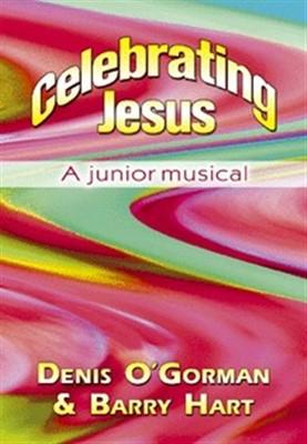 Celebrating Jesus: A Junior Musical (Paperback)
