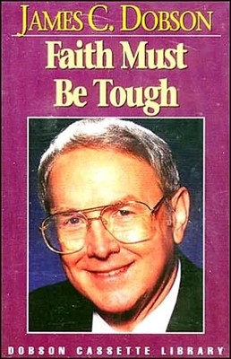 Faith Must Be Tough (Audiobook Cassette)