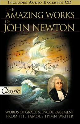 Amazing Works Of John Newton (Paperback/CD Rom)