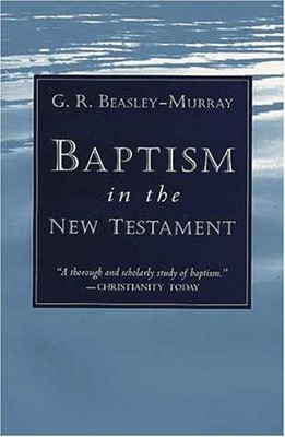 Baptism In The New Testament (Paperback)