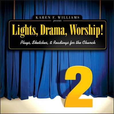 Lights, Drama, Worship! Volume 2 (Paperback)