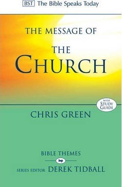 The BST Message of the Church (Paperback)