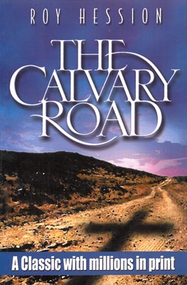 The Calvary Road (Paperback)