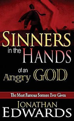 Sinners In The Hands Of An Angry God (Mass Market)
