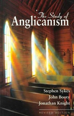 The Study Of Anglicanism (Hard Cover)