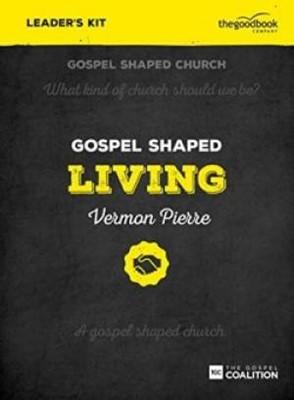 Gospel Shaped Living Leader's Kit (Mixed Media Product)