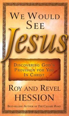 We Would See Jesus (Paperback)