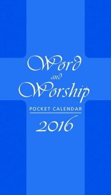 Word And Worship Pocket Calendar 2016 (Calendar)