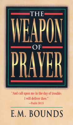 Weapon Of Prayer (Mass Market)