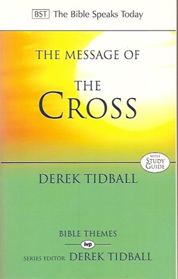 The BST Message of the Cross (Paperback)