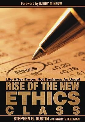 The Rise Of The New Ethics Class (Other Book Format)