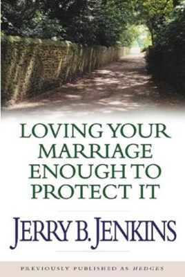 Loving Your Marriage Enough To Protect It Audio Cassettes (Audiobook Cassette)