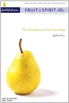 Fruit Of The Spirit: Faithfulness (Pamphlet)