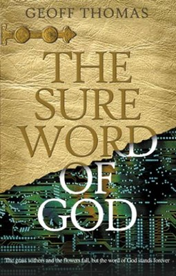 The Sure Word Of God (Paperback)