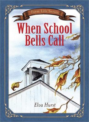 When School Bells Call (Paperback)