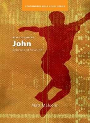 John (Youthworks Bible Study) (Paperback)