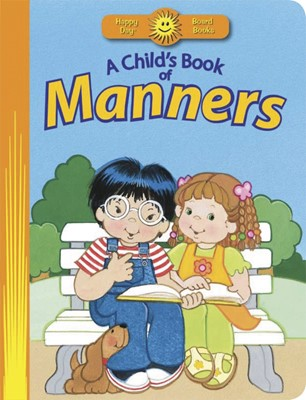 Child's Book Of Manners, A (Board Book)