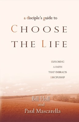 Disciple's Guide To Choose The Life, A (Paperback)
