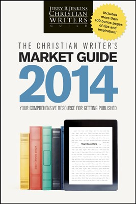 The Christian Writer's Market Guide 2014 (Paperback)